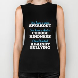 You Have A Voice, Stand Against Bullying Biker Tank