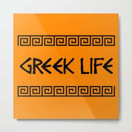 Greek Life Metal Print