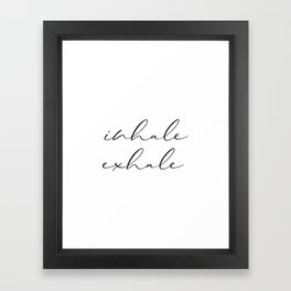 Inhale Exhale, Print, Motivation Wall Decor, Printable Art, Typography, Motivation Wall Decor Framed Art Print