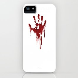 I Am Fine Bloody Hand Gag Halloween Horror Gifts  Pullover Hoodie iPhone Case