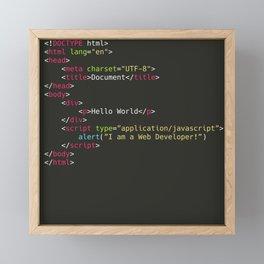Hello World, I am a Web Developer Framed Mini Art Print