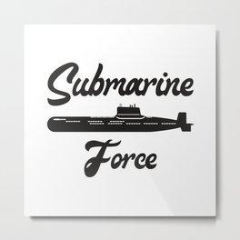 Submarine Navy US Veteran Submariner Funny Gift Metal Print