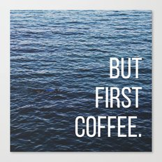 first coffee Canvas Print