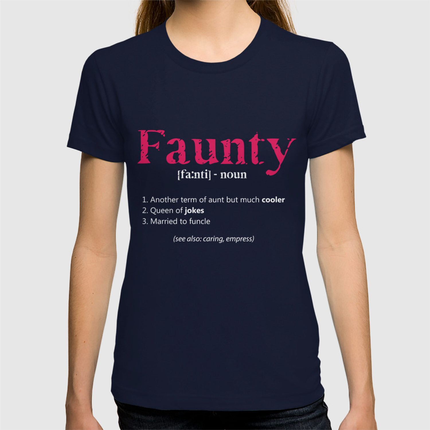 80b6424448 Funtie Definition Aunt T Shirt For Women Auntie Source · Aunt T Shirt Funny  Aunt Definition Tee Faunty Aunty Gift T shirt by