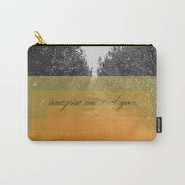 imagine me and you Carry-All Pouch