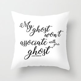 ghost (six of crows) Throw Pillow