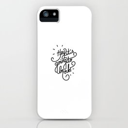 Hey it's going to be o.k.   [black] iPhone Case