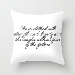 she is clothed Throw Pillow