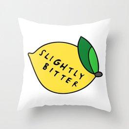 Slightly Bitter Throw Pillow