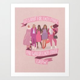 Let's Root For Each Other Art Print