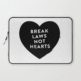 Break Laws Not Hearts Laptop Sleeve