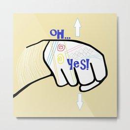 ASL Oh YES! Metal Print