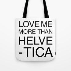 More than Helvetica Tote Bag
