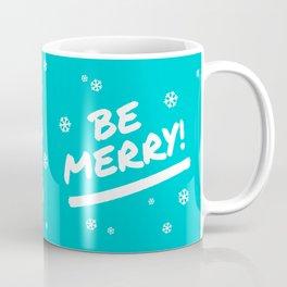 Bright Cyan Be Merry Christmas Snowflakes Coffee Mug