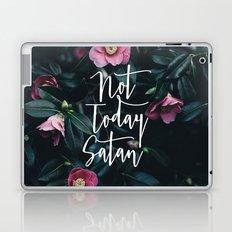 Not Today Satan Laptop & iPad Skin