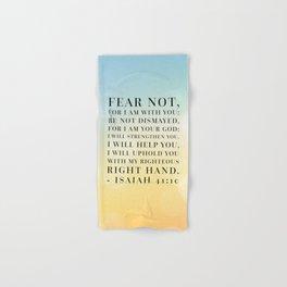 Isaiah 41:10 Bible Quote Hand & Bath Towel