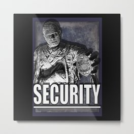 Mummy Security Metal Print