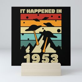 It Happened In 1953 UFO Alien Mini Art Print