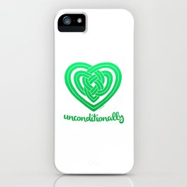 UNCONDITIONALLY in green iPhone Case