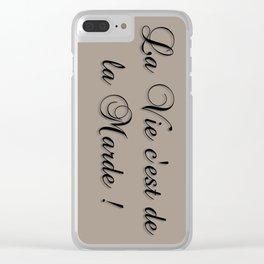 La Vie C'est De La Marde! Clear iPhone Case
