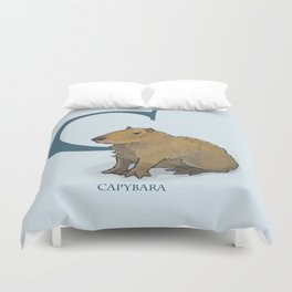 """""""C is for Capybara"""" : The UnderAppreciated Animals™ series (ABC unusual creatures for kids)  Duvet Cover"""