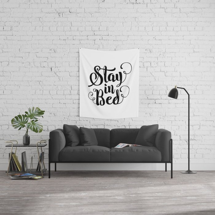 Stay in Bed black and white modern typography quote poster bedroom wall art home decor Wall Tapestry