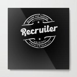 Best Recruiter retro vintage distressed logo stamp Metal Print