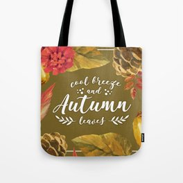 Cool Breeze and Autumn Leaves Tote Bag