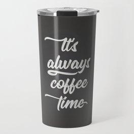 Coffee Time II Travel Mug