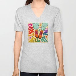Don't Kill My Vibe Unisex V-Neck