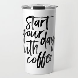 BUT FIRST COFFEE Quote, Start Your Day With Coffee,Calligraphy Quote,Coffee Sign,Funny Kitchen Decor Travel Mug