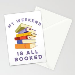 My Weekend Is All Booked Stationery Cards