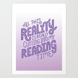 Reality Vs. Reading Bookish Purple Art Print