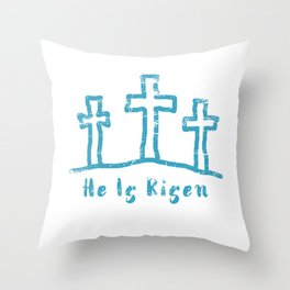 He Is Risen Easter Calvary Throw Pillow