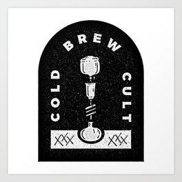 Cold Brew Cult Art Print