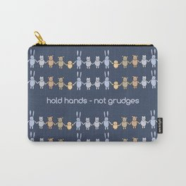 Hold Hands Not Grudges - Boy Carry-All Pouch