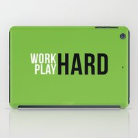 work hard iPad Cases featuring Work Hard Play Hard by Quotesutra