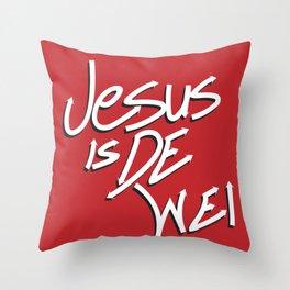 Jesus is De Wei Throw Pillow