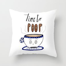 Time to Poop, Illustration, Watercolor, Coffee Art, Hand lettering, Poop Jokes. Throw Pillow