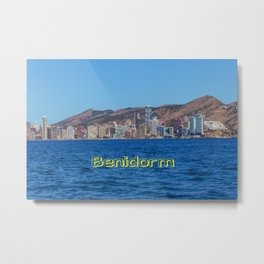 Benidorm hotels by the sea with text Metal Print