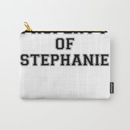 Property of STEPHANIE Carry-All Pouch
