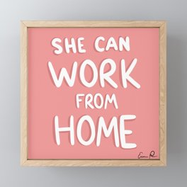 She Can Work From Home (Pink) Framed Mini Art Print
