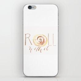 Cinnamon Roll With It iPhone Skin