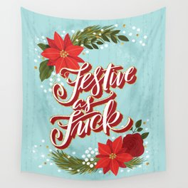 Pretty Sweary Holidays: Festive as Fuck Wall Tapestry