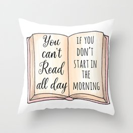 Read all day Throw Pillow