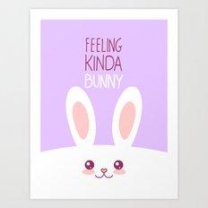 Feeling Bunny Art Print