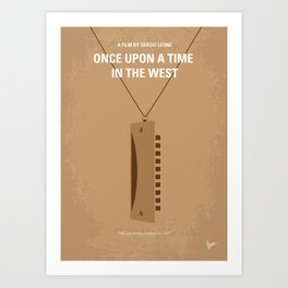 No059 My once upon a time in the west MMP Art Print