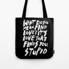 GO FIND LOVE Tote Bag