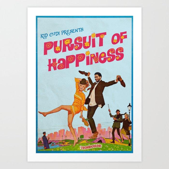 Pursuit of Happiness Kunstdrucke