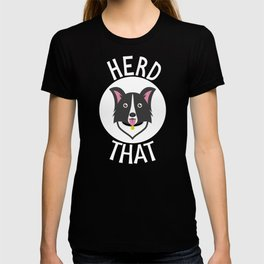 Herd That Border Collie Funny T-Shirt - Dog Animal Lover Tee T-shirt